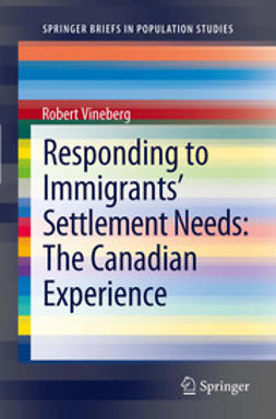 Vineberg, Robert - Responding to Immigrants' Settlement Needs: The Canadian Experience, ebook