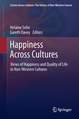 Selin, Helaine - Happiness Across Cultures, e-kirja