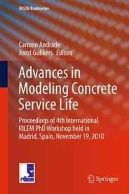 Andrade, Carmen - Advances in Modeling Concrete Service Life, ebook