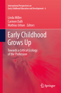 Miller, Linda - Early Childhood Grows Up, ebook