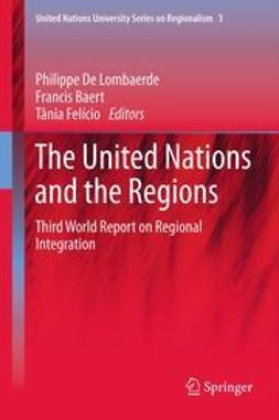 Lombaerde, Philippe - The United Nations and the Regions, e-bok