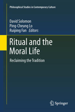 Solomon, David - Ritual and the Moral Life, ebook