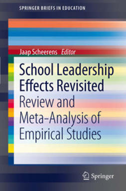 Scheerens, Jaap - School Leadership Effects Revisited, ebook