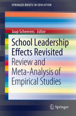 Scheerens, Jaap - School Leadership Effects Revisited, ebook