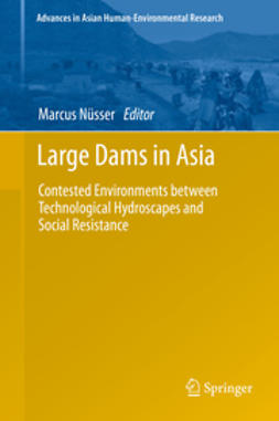 Nüsser, Marcus - Large Dams in Asia, ebook