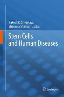 Srivastava, Rakesh - Stem Cells and Human Diseases, ebook