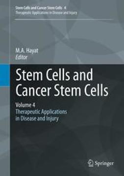 Hayat, M.A. - Stem Cells and Cancer Stem Cells, Volume 4, e-bok