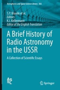 Braude, S. Y. - A Brief History of Radio Astronomy in the USSR, ebook