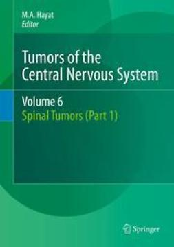 Hayat, M.A. - Tumors of the Central Nervous System, Volume 6, ebook