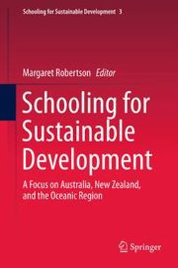 Robertson, Margaret - Schooling for Sustainable Development:, e-bok