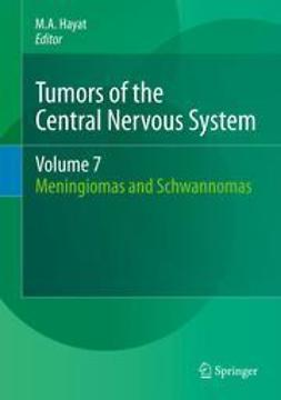 Hayat, M.A. - Tumors of the Central Nervous System, Volume 7, ebook