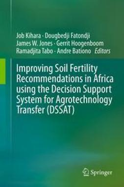Kihara, Job - Improving Soil Fertility Recommendations in Africa using the Decision Support System for Agrotechnology Transfer (DSSAT), ebook