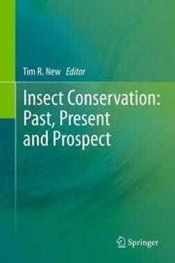 New, Tim R. - Insect Conservation: Past, Present and Prospects, ebook