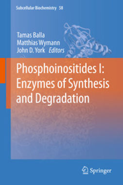Balla, Tamas - Phosphoinositides I: Enzymes of Synthesis and Degradation, e-bok