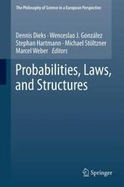 Dieks, Dennis - Probabilities, Laws, and Structures, ebook