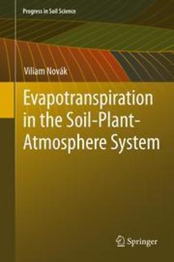 Novák, Viliam - Evapotranspiration in the Soil-Plant-Atmosphere System, ebook
