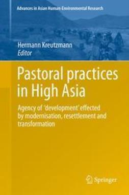 Kreutzmann, Hermann - Pastoral practices in High Asia, ebook