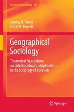 Porter, Jeremy R. - Geographical Sociology, ebook
