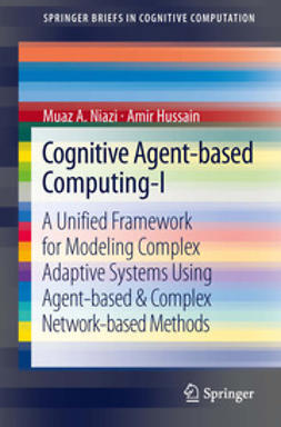 Niazi, Muaz A - Cognitive Agent-based Computing-I, ebook