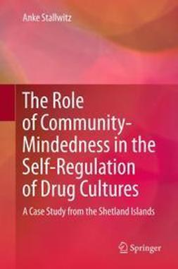 Stallwitz, Anke - The Role of Community-Mindedness in the Self-Regulation of Drug Cultures, ebook