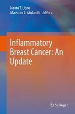 Ueno, Naoto T. - Inflammatory Breast Cancer: An Update, ebook