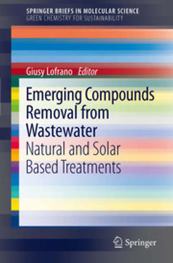 Lofrano, Giusy - Emerging Compounds Removal from Wastewater, ebook