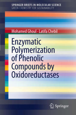 Ghoul, Mohamed - Enzymatic polymerization of phenolic compounds by oxidoreductases, ebook