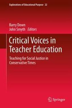 Down, Barry - Critical Voices in Teacher Education, e-kirja