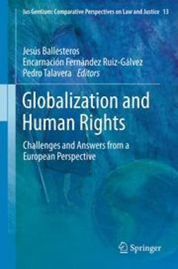 Ballesteros, Jesús - Globalization and Human Rights, ebook