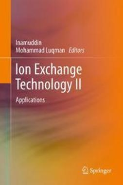 Inamuddin, Dr. - Ion Exchange Technology II, ebook