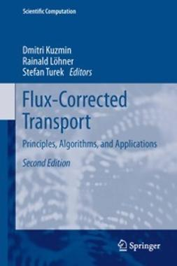 Kuzmin, Dmitri - Flux-Corrected Transport, ebook