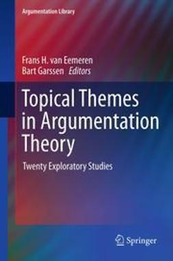Eemeren, Frans H. van - Topical Themes in Argumentation Theory, ebook