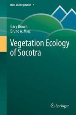 Brown, Gary - Vegetation Ecology of Socotra, ebook