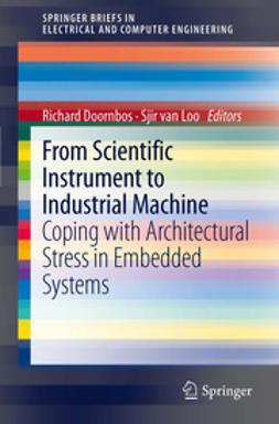 Doornbos, Richard - From scientific instrument to industrial machine, ebook