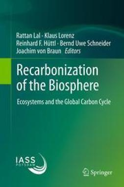 Lal, Rattan - Recarbonization of the Biosphere, ebook