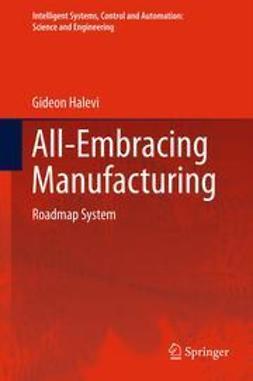 Halevi, Gideon - All-Embracing Manufacturing, e-bok