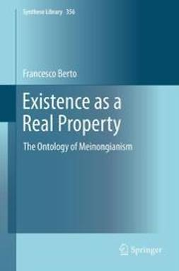 Berto, Francesco - Existence as a Real Property, e-bok