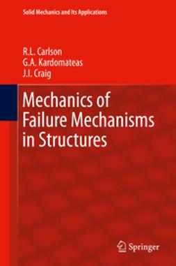 Carlson, R.L. - Mechanics of Failure Mechanisms in Structures, ebook