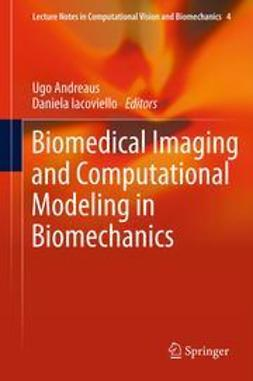Andreaus, Ugo - Biomedical Imaging and Computational Modeling in Biomechanics, ebook