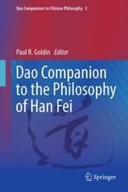 Goldin, Paul R. - Dao Companion to the Philosophy of Han Fei, ebook