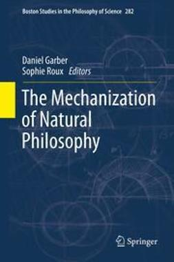 GARBER, DAN - The Mechanization of Natural Philosophy, ebook