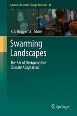Roggema, Rob - Swarming Landscapes, ebook