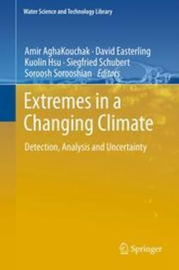 AghaKouchak, Amir - Extremes in a Changing Climate, ebook