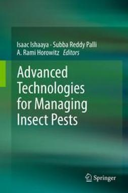 Ishaaya, Isaac - Advanced Technologies for Managing Insect Pests, ebook