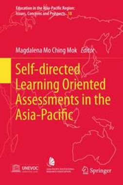 Mok, Magdalena Mo Ching - Self-directed Learning Oriented Assessments in the Asia-Pacific, ebook