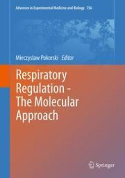 Pokorski, Mieczyslaw - Respiratory Regulation - The Molecular Approach, e-bok