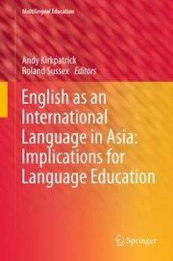 Kirkpatrick, Andy - English as an International Language in Asia: Implications for Language Education, ebook