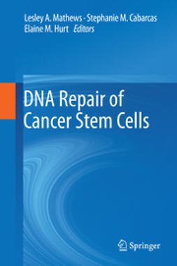 Mathews, Lesley A. - DNA Repair of Cancer Stem Cells, ebook