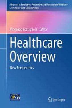 Costigliola, Vincenzo - Healthcare Overview, ebook