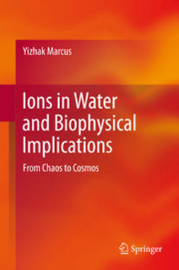 Marcus, Yizhak - Ions in Water and Biophysical Implications, ebook